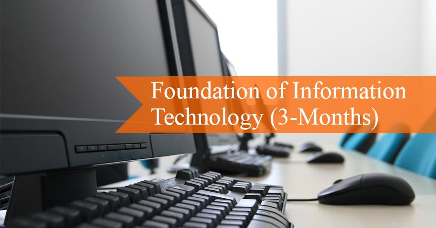 Foundation of Information Technology (3-Months) | তথ্য প্রযুক্তির ভিত্তি স্থাপন (৩ মাস)