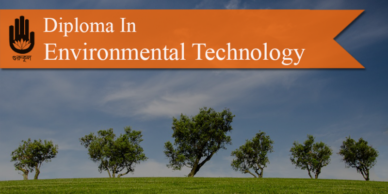 Diploma In Environmental Technology