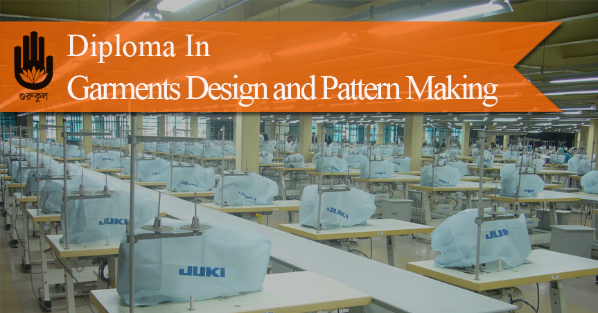Diploma in Garments Design and Pattern Making